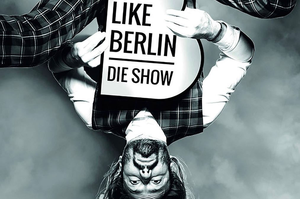 LIKE BERLIN Die Show